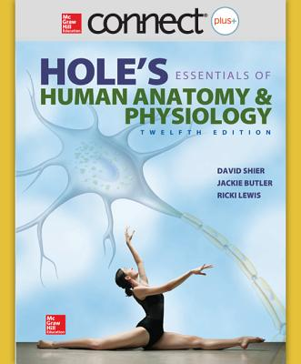 Hole's Essentials of Anatomy & Physiology By Shier, David/ Butler, Jackie/ Lewis, Ricki